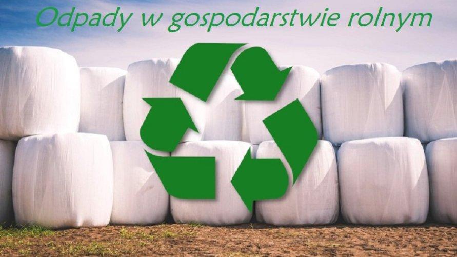 Problematyka odpadów w gospodarstwie rolnym