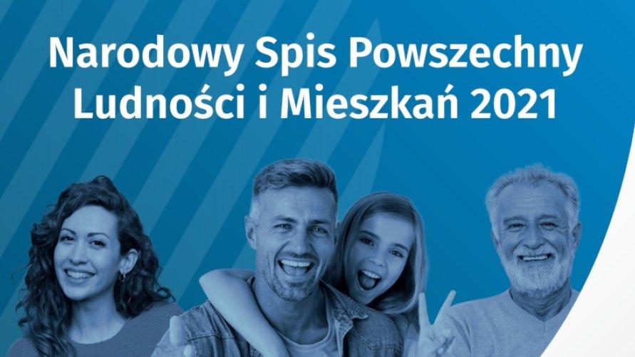 Narodowy Spis Powszechny Ludności i Mieszkań 2021 r.